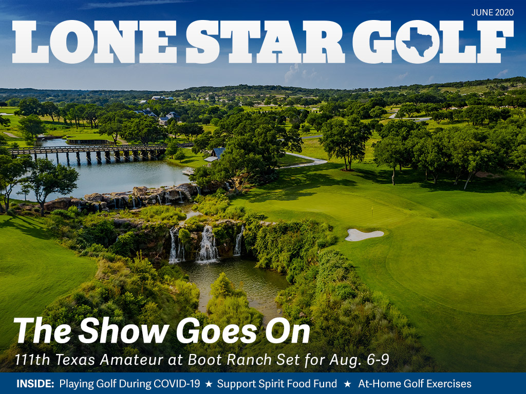 Lone Star Golf June 2020 Issue